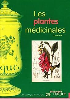 Les Plantes Medicinales (French Edition)