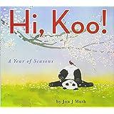 Hi, Koo!: A Year of Seasons: A Year of Seasons