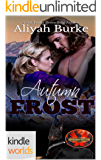 Brotherhood Protectors: Autumn Frost (Kindle Worlds Novella)