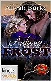 Brotherhood Protectors: Autumn Frost (Kindle Worlds Novella)