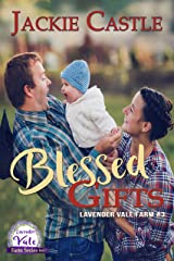 Blessed Gifts (The Lavender Vale Farm Series Book 3) Kindle Edition