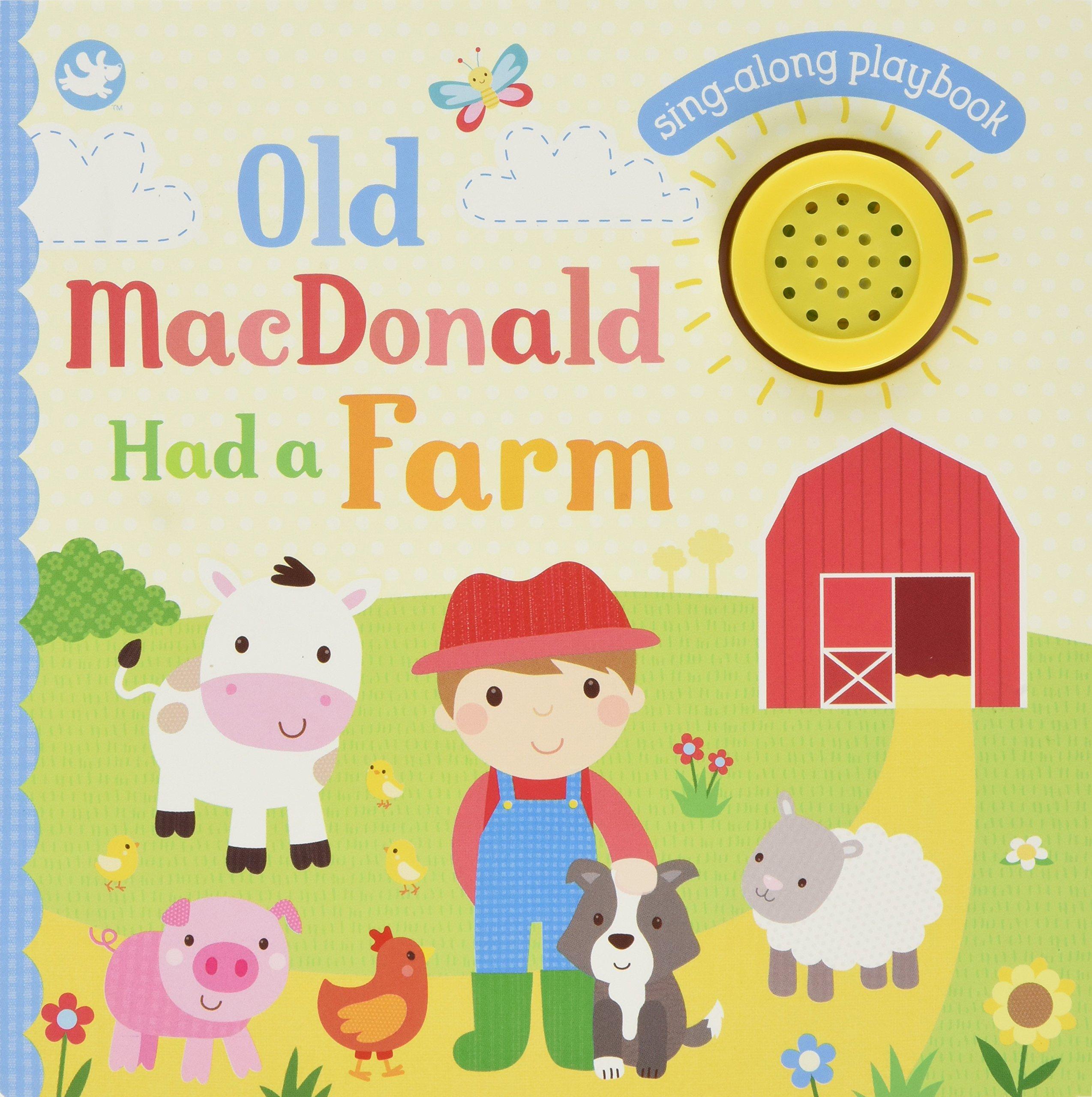 Old Macdonald Had a Farm: Sing-along Playbook
