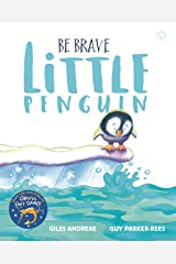 Be Brave Little Penguin Kindle Edition
