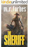 The Sheriff: A post-apocalyptic sci-fi western (Sheriff Duke Book 1)