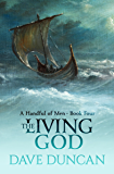 The Living God (A Handful of Men Book 4)