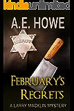 February's Regrets (Larry Macklin Mysteries Book 4)