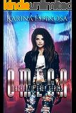 OMEGA: A New Adult Urban Fantasy (Mackenzie Grey Book 4)