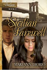 A Sicilian Farewell: Book 2 of The Italian Chronicles Trilogy Kindle Edition