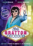 Elvis Gratton : Le Film (Version française)