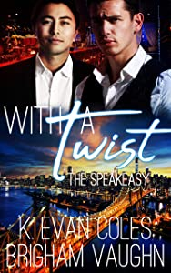 With a Twist (The Speakeasy Book 1)