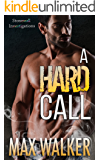 A Hard Call (Stonewall Investigations Book 1)