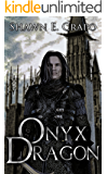 Onyx Dragon (The Dragon Chronicles Book 1)