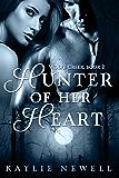 Hunter of Her Heart (Wolfe Creek Book 2)