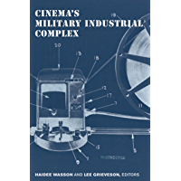 Cinema's Military Industrial Complex (English Edition)