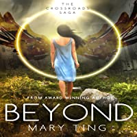 Beyond: Crossroads Saga, Book 3