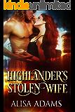 Highlander\'s Stolen Wife: A Medieval Scottish Historical Romance Book