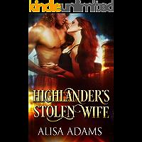 Highlander's Stolen Wife: A Medieval Scottish Historical Romance Book
