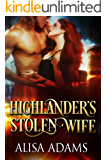 Highlander's Stolen Wife: A Medieval Scottish Historical Romance Book (English Edition)