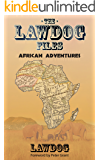 The LawDog Files: African Adventures