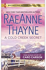 A Cold Creek Secret & Not Just a Cowboy: An Anthology (Harlequin Bestselling Author Collection)