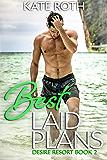 Best Laid Plans (Desire Resort Book 2)