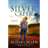 The Silver Creek (A Woodlea Novel, #6)