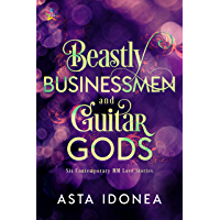 Beastly Businessmen and Guitar Gods (English Edition)