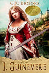 I, Guinevere (Mythic Maidens Book 2) Kindle Edition