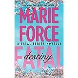 Fatal Destiny: A Fatal Novella, Book 3.5