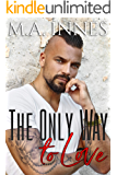The Only Way to Love: M/m Age Play Romance (The Mechanics of Love Book 2)