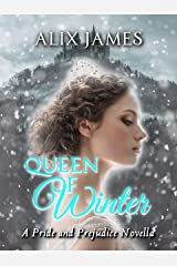 Queen of Winter: A Pride and Prejudice Novella (Sweet Sentiments Book 2) Kindle Edition
