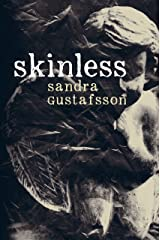 Skinless Kindle Edition