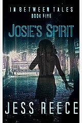 Josie's Spirit (In Between Tales Book 5)