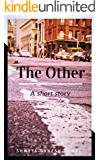 The Other: A Short Story