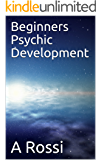 Beginners Psychic Development