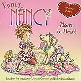 Fancy Nancy: Heart to Heart: With Fancy Stickers!