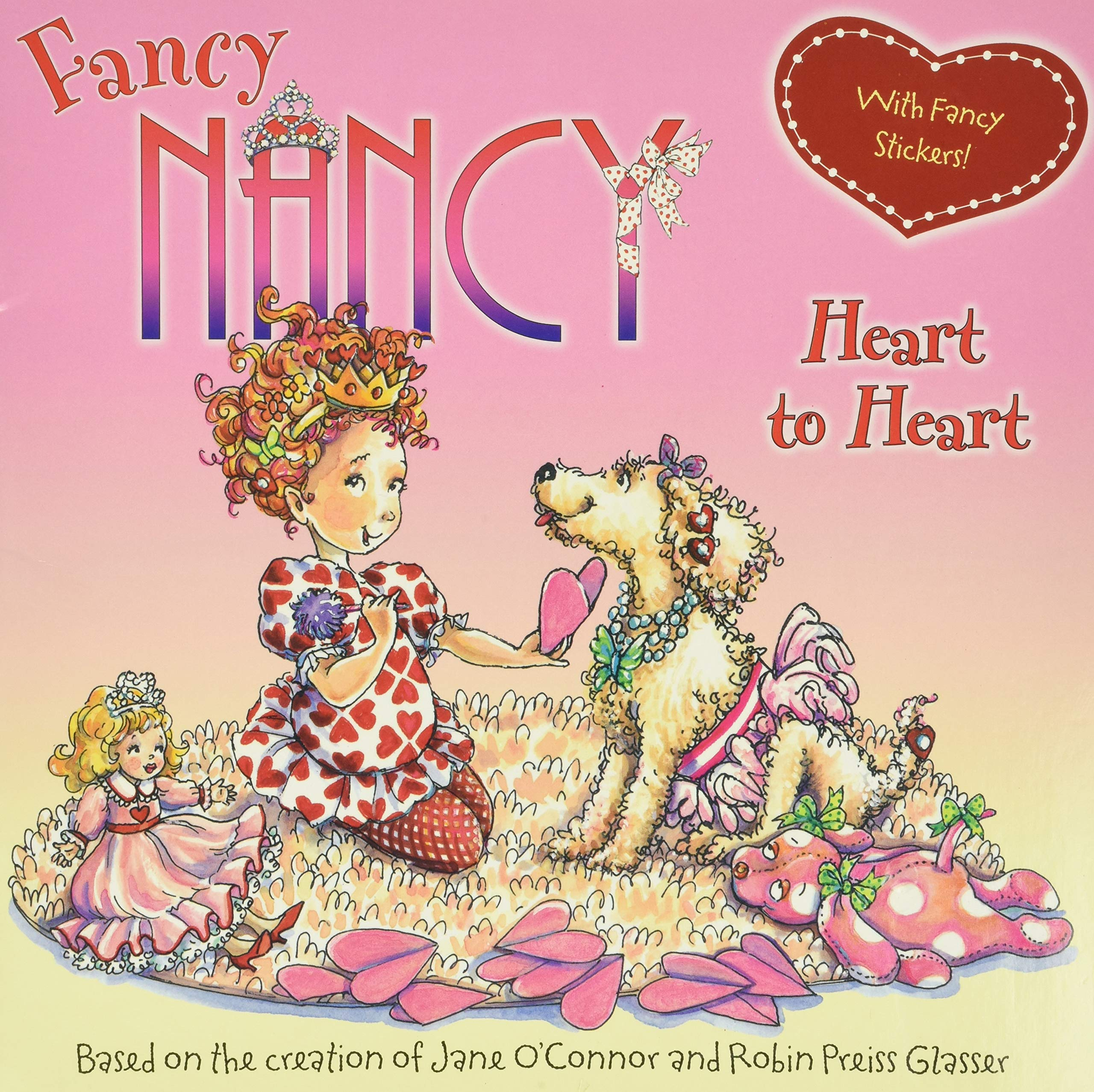 Fancy Nancy Heart To Heart With Fancy Stickers O Connor Jane Glasser Robin Preiss 9780061235962 Amazon Com Books