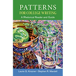 Patterns for college writing: laurie g. Kirszner: 9780312537593.
