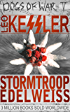 "Stormtroop Edelweiss: Previously ""Blood Mountain"" (Dogs of War Book 5)"