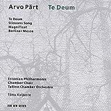 Te Deum / Silouans Song / Magnific / Berliner Messe