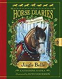 Horse Diaries #11: Jingle Bells (Horse Diaries Special Edition) (Horse Diaries Series)