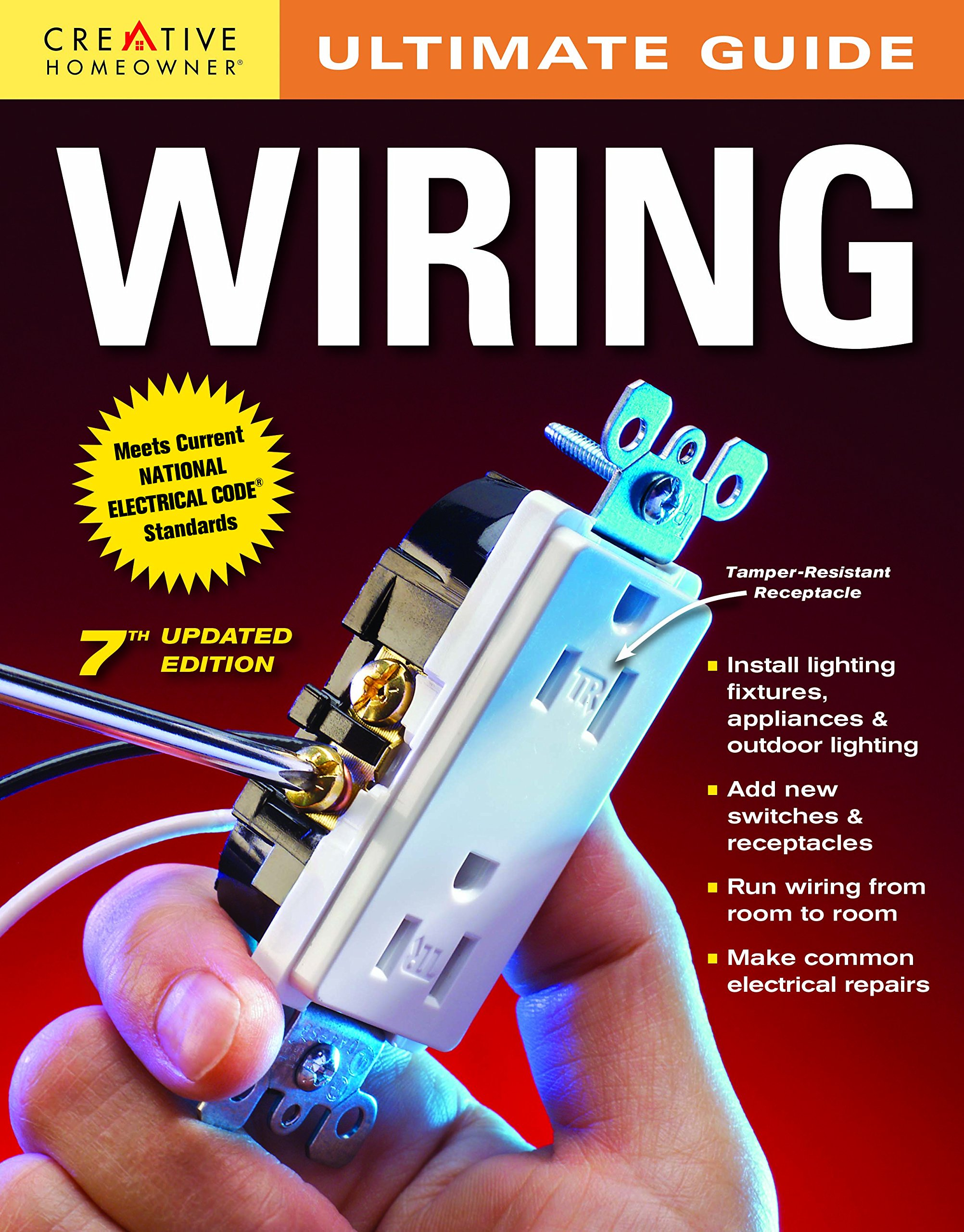 Ultimate Guide Wiring 7th Edition Home Improvement Editors Of New Construction Electric Harry Electrician Creative Homeowner How To 0078585114870 Books