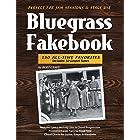 Bluegrass Fakebook 150 All Time Favorites Includes 50 Gospel Tunes for Guitar Banjo & Mandolin