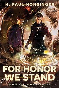 For Honor We Stand (Man of War) by H. Paul Honsinger (11-Mar-2014) Paperback