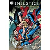 Injustice: Gods Among Us Year Four - The Complete Collection (Injustice: Gods Among Us (2013-2016))