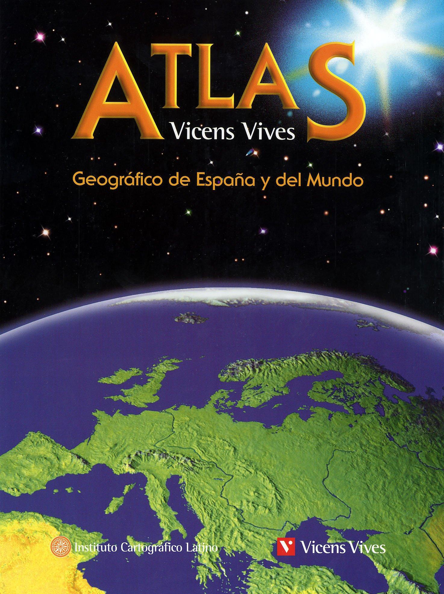 1) Atlas Geografico De España Y Del Mundo: Amazon.es: Ediciones Vicens Vives, S.A.: Libros