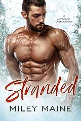 Stranded: A Mountain Man Christmas Romance (Perfect Kisses Book 2) Kindle Edition
