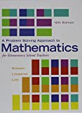 Problem Solving Approach to Mathematics for Elementary School Teachers; Activities Manual; MyLab Math -- Glue-in Access Card; MyLab Math Inside Star Sticker (12th Edition)