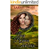 Like the Down of a Thistle: An Historical Lesbian Romance (Love and Thorns Book 1)