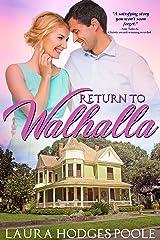 Return to Walhalla Kindle Edition